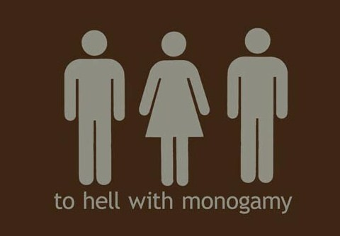 To hell with monogamy